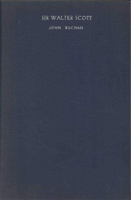 Sir Walter Scott By John Buchan