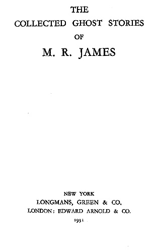 The Collected Ghost Stories of M. R. James on