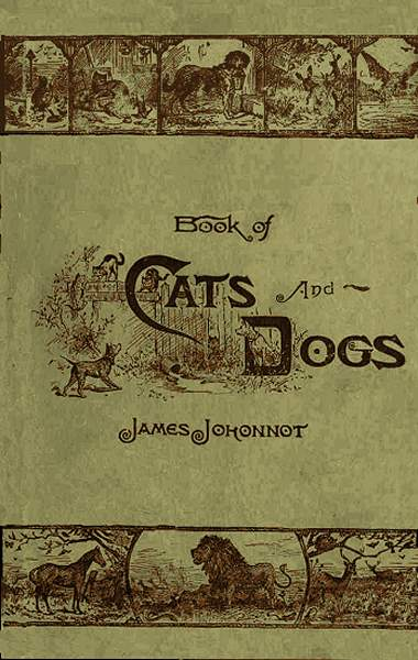 Book of cats and dogs and other friends for little folks by james cover fandeluxe Gallery